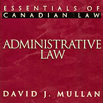 Administrative Law - Mullan - cites McNamara and Symtron (No1)