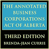 Annotated Business Corporations Act of Alberta (3rd ed.) - Currie - cites St Lawrence twice