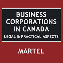 Business Corporations in Canada - Martel - quotes Total Crane; cites St Lawrence 5 times; cites Mottillo