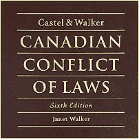 Canadian Conflict of Laws (6th ed.) - Castel & Walker - sums Machado