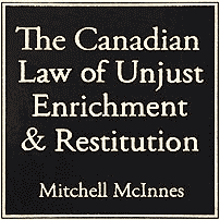 Canadian Law of Unjust Enrichment - McInnes - cites Claussen
