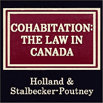 Cohabitation: The Law in Canada - Holland & Stalbecker-Poutney - cites Kraft