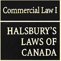 Commercial Law I - Halsbury's Laws of Canada - Coombs - discusses Total Crane