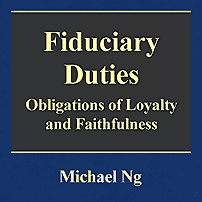 Fiduciary Duties - Michael Ng - discusses Mottillo