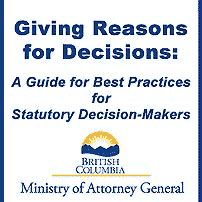 Giving Reasons for Decisions - BC AG - cites Megens