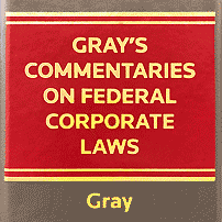 Gray's Commentaries on Federal Corporate Laws - Gray - cites St Lawrence 3 times