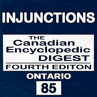 Injunctions - CED Ont (4th ed.) - Eccles - sums TSI (No1)