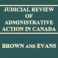 Judicial Review of Administrative Action in Canada - Brown & Evans - cites Megens 6x; Richmond 5x; Poulton 2x; McNamara 2x; Schickedanz 2x; Symtron