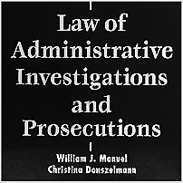 Law of Administrative Investigations & Prosecutions - Manuel & Donszelmann - discusses Richmond; cites McNamara