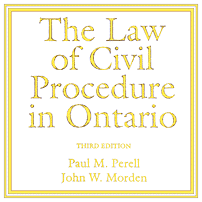 The Law of Civil Procedure in Ontario (3rd ed., 2017) - Morden & Perell - cites Machado, Amberwood, and Total Crane