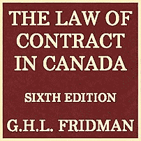 The Law of Contract in Canada (6th ed.) - Fridman - cites Claussen 3 times; cites Unilux and Triathalon
