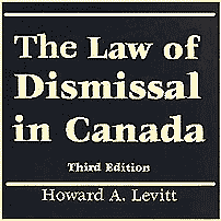 The Law of Dismissal in Canada (3rd ed.) - Levitt - quotes Machado; sums TSI (No1); cites Mottillo 3 times