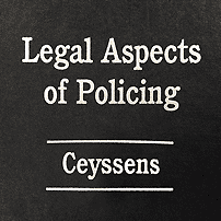 Legal Aspects of Policing - Ceyssens - cites Megens