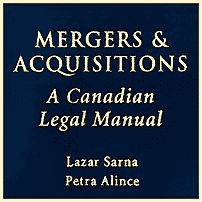Mergers & Acquisitions (revised ed) - Sarna & Alince - cites St Lawrence