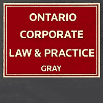 Ontario Corporate Law & Practice - Gray - cites St Lawrence twice