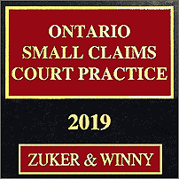 Ontario Small Claims Court Practice 2019 - Zuker & Winny - sums Kraft
