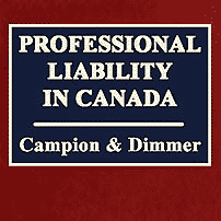 Professional Liability in Canada - Campion & Dimmer - cites Megens