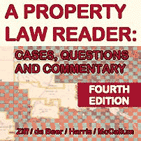 Property Law Reader (4th ed., 2016) - Ziff - Amberwood excerpted