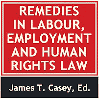 Remedies in Labour, Employment and Human Rights Law - Casey - cites Megens