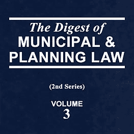 3(1) Digest of Municipal & Planning Law (2d) pp2-3 (2007) - Mascarin paper cites Amberwood