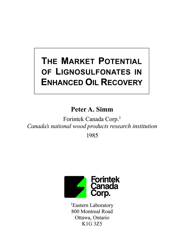 The Market Potential of Lignosulfonates in Enchanced Oil Recovery (1985) - monograph by Simm - 71pages