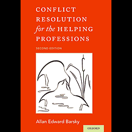 Conflict Resolution for the Helping Professions (2nd ed.) - Barsky - cites Feld & Simm 1998