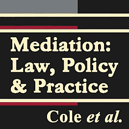 Mediation: Law, Policy & Practice - Cole - cites Simm 1993 Materials on Mediators