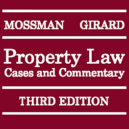 Property Law: Cases & Commentary (3rd ed.) - Mossman & Girard - recommends Simm 2002 Swamp