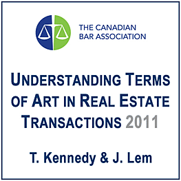 Understanding Terms of Art in Real Estate Transactions (CBA 2011) Kennedy & Lem - recommends Simm 1998 Covenants and Simm 2002 Swamp