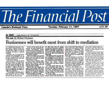 Financial Post (Feb. 11, 1997) - cites Simm et al. 1996 ADR and the Ontario Civil Justice System