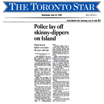 Toronto Star 1999-06-16 - Police accept nude swimming at Hanlan's Point CO beach